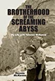 img - for Brotherhood of the Screaming Abyss: My Life with Terence McKenna book / textbook / text book