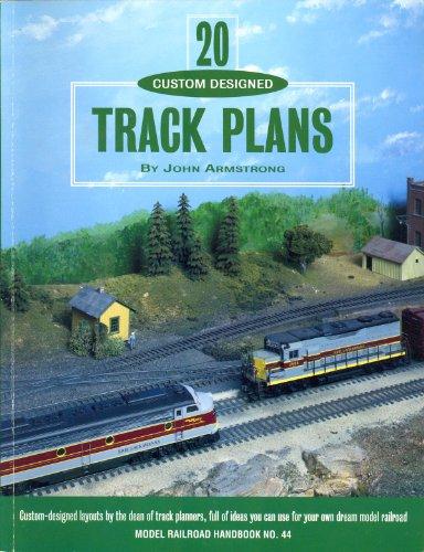 Twenty Custom Designed Track Plans (Model Railroad Handbook)