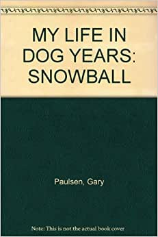 My Life In Dog Years By Gary Paulsen Review