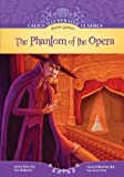 img - for The Phantom of the Opera (Calico Illustrated Classics) (Calico Illustrated Classics Set 2) book / textbook / text book