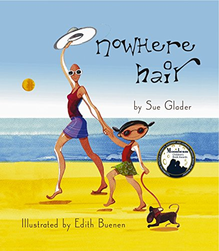 Nowhere Hair: Explains your cancer and chemo to your kids PDF
