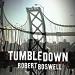 Tumbledown | Robert Boswell