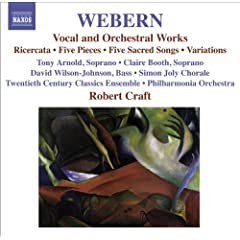Webern, A.: Vocal And Orchestral Works - 5 Pieces / 5 Sacred Songs / Variations / Bach-Musical Offering: Ricercar (Craft) (Webern, Vol. 2)