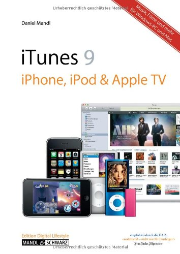 iTunes 09, iPhone, iPod & Apple TV - Musik, Filme und mehr