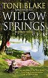 Willow Springs: A Destiny Novel