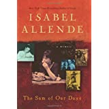 The Sum of Our Days: A Memoir ~ Isabel Allende