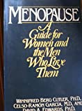 img - for Menopause: A Guide for Women and the Men Who Love Them book / textbook / text book