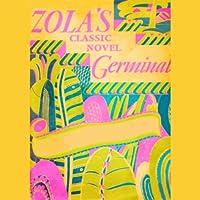 Germinal (       UNABRIDGED) by Emile Zola Narrated by Frederick Davidson