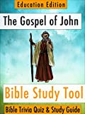 The Gospel of John: Bible Trivia Quiz & Study Guide - Education Edition (BibleEye Bible Trivia Quizzes & Study Guides - Education Edition Book 4)