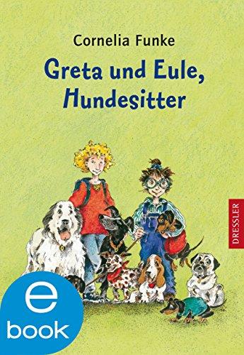 Cornelia Funke - Greta und Eule. Hundesitter