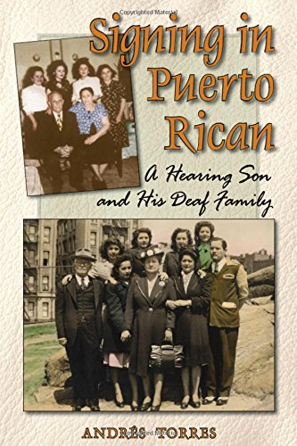 Signing in Puerto Rican: A Hearing Son and His Deaf Family