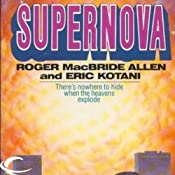 Supernova | [Roger MacBride Allen, Eric Kotani]