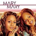 Mary Mary [Audio CD]<br>$318.00