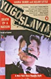 Yugoslavia: Death of a Nation (Revised)[ YUGOSLAVIA: DEATH OF A NATION (REVISED) ] By Silber, Laura ( Author )Feb-01-1997 Paperback