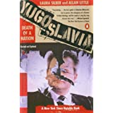 Yugoslavia: Death of a Nation ~ Laura Silber
