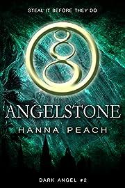 Angelstone: A Young Adult Fantasy (Dark Angel Saga Book 2)