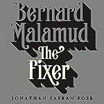 The Fixer: A Novel   Bernard Malamud