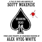 Drawing Dead: A Tale of Poker and Vampires | Scott Mckenzie