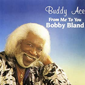 From Me to You, Bobby Bland