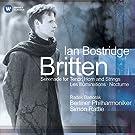 Britten: S�r�nade pour cor, t�nor et orchestre - Les Illuminations - Nocturne