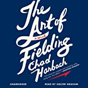 The Art of Fielding: A Novel | [Chad Harbach]
