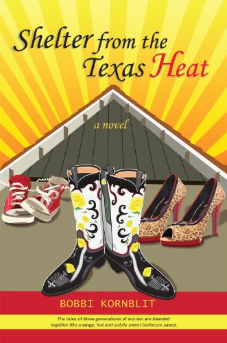 Shelter from the Texas Heat (Deluxe Paperbound), Bobbi Kornblit
