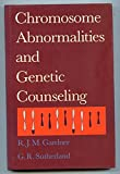 img - for Chromosome Abnormalities and Genetic Counseling (Oxford Monographs on Medical Genetics) book / textbook / text book