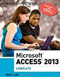 img - for Microsoft Access 2013: Complete (Shelly Cashman Series) book / textbook / text book