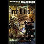 Arch Wizard (       UNABRIDGED) by Ed Greenwood Narrated by Phil Gigante