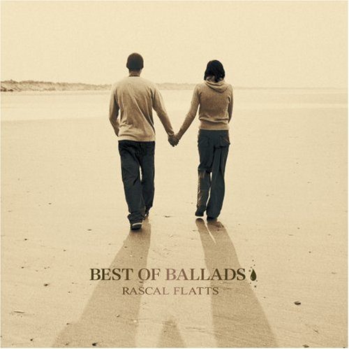Rascal Flatts - Best Of Ballads - Zortam Music