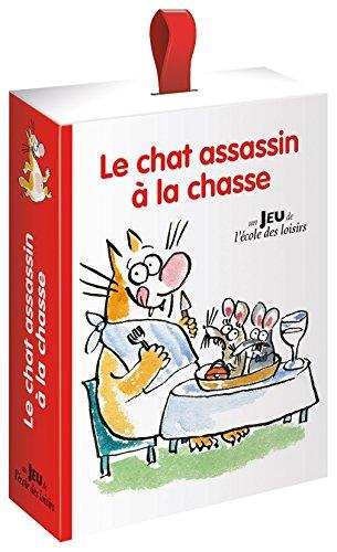 Le chat assassin à la chasse : un jeu de l'école des loisirs