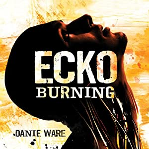 Ecko Burning Audiobook