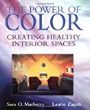 img - for The Power of Color: Creating Healthy Interior Spaces (Construction Business and Management Library) book / textbook / text book
