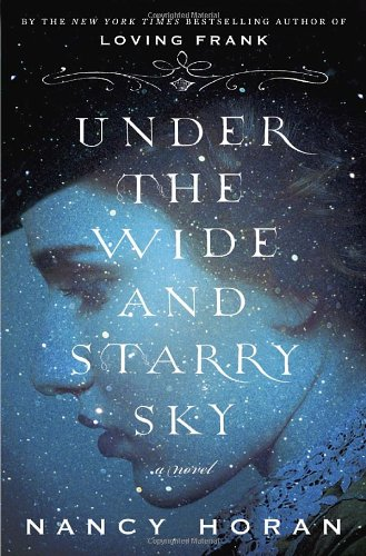 Image of Under the Wide and Starry Sky: A Novel