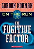 img - for The Fugitive Factor (Turtleback School & Library Binding Edition) (On the Run (Scholastic Pb)) book / textbook / text book