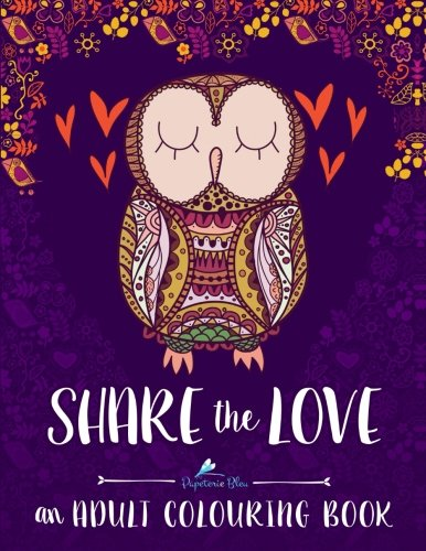 share-the-love-an-adult-colouring-book-a-unique-mindfulness-adult-colouring-book-with-cute-owls-hear