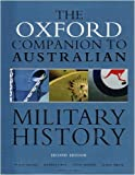 img - for Oxford Companion to Australian Military History book / textbook / text book