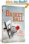 111 Gr�nde, Basketball zu lieben - Ei...