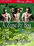 A Zane Po' Boy [The O'Hagan Way 3] (Siren Publishing Menage Amour ManLove)