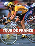 img - for Tour de France: The Illustrated History by Marguerite Lazell (2003-05-03) book / textbook / text book