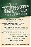 img - for The Most Dangerous Business Book You'll Ever Read   [MOST DANGEROUS BUSINESS BK YOU] [Hardcover] book / textbook / text book