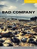 Bad Company Level 2 Elementary/Lower-intermediate (Cambridge English Readers)