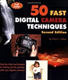 img - for 50 Fast Digital Camera Techniques:2nd (Second) edition book / textbook / text book