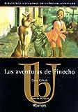 Las Aventuras de Pinocho (Biblioteca Universal) (Spanish Edition)