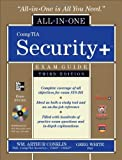 img - for CompTIA Security + All-in-One Exam Guide (Exam SY0-301), 3rd Edition with CD-ROM [Hardcover] [2011] 3 Ed. Wm. Arthur Conklin, Gregory White, Dwayne Williams, Roger Davis, Chuck Cothren book / textbook / text book
