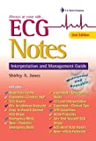 ECG Notes: Interpretation and Management Guide (Daviss Notes)