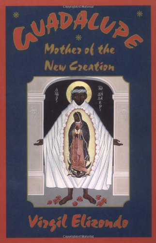 Guadalupe: Mother of the New Creation