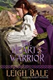 The Hearts Warrior (Medieval Romance Trilogy Book 1)