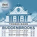 Buddenbrooks: The Decline of a Family Audiobook by Thomas Mann Narrated by David Rintoul