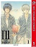 I'll ~アイル~ 1 (ジャンプコミックスDIGITAL)